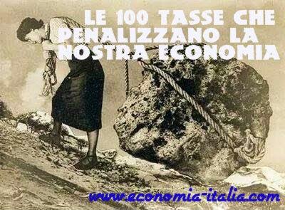 100 Tasse che penalizzano l'economia italiana