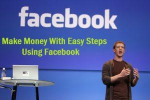 Come Guadagnare con Facebook nel 2018 i vari metodi
