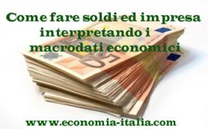 Come fare soldi: guadagnare interpretando i dati macroeconomici