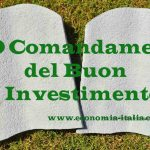 Come investire: 10 Comandamenti per il Miglior Investimento