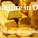 Investire in Oro 2019: Dove e Come Fare Investimenti in Oro