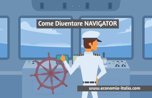 Come Diventare Navigator: Concorso, Requisiti, Mansioni