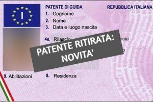 Ritiro Della Patente Per Alcol e Droga, Novità e Normative