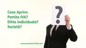 Partita IVA, Ditta Individuale, Società: Cosa Scegliere per Aprire una Ditta?